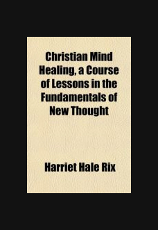 christian-mind-healing-harriet-hale-rix