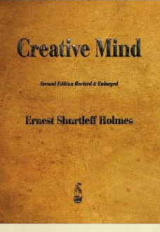 creative-mind-and-success-ernest-holmes