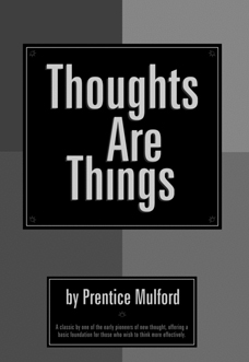 thoughts-are-things-prentice-mulford
