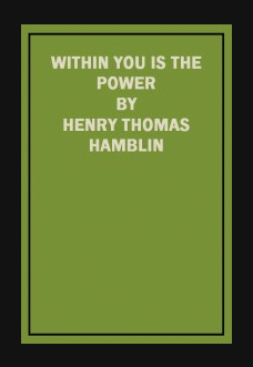 within-you-is-the-power-henry-thomas-hamblin