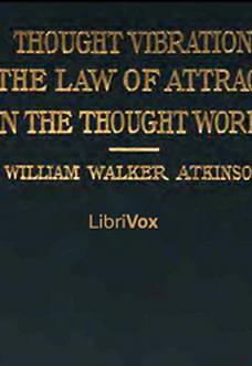 thought vibration – william walker atkinson pdf